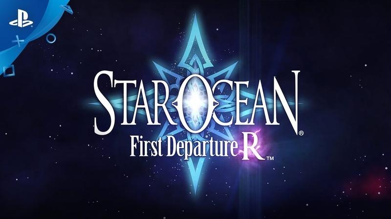 Star Ocean First Departure R Launch Trailer PS4