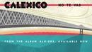Calexico - No Te Vayas
