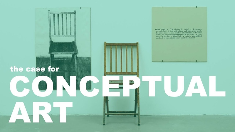 The Case for Conceptual Art