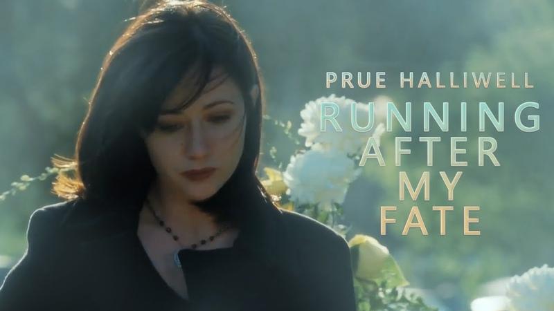 Prue Halliwell Running After My Fate
