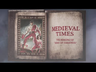 Medieval times the making of 'army of darkness' (2015)
