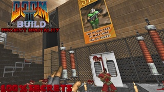 PROJECT BRUTALITY 3.0 - Doom II Hell On Earth Re-build-T [100% SECRETS]