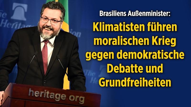 Brasiliens Minister: Klimatisten führen moralischen Krieg gegen demokratische Debatte Freiheiten