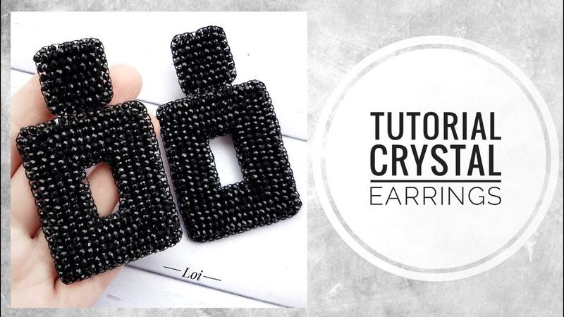 МК Прямоугольные серьги из хрусталя Tutorial Rectangular earrings made of crystal