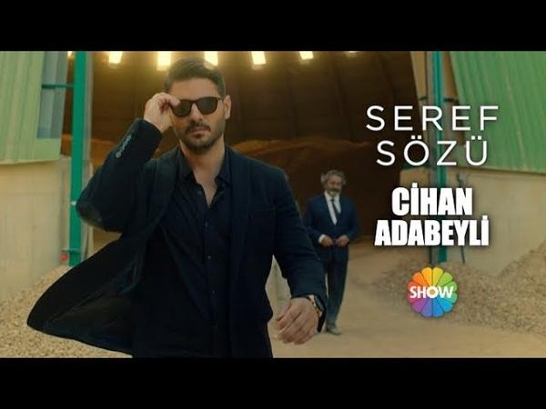 Cihan Adabeyli Şeref Sözü ilk bölümüyle Çarşamba 20 00'de Show TV'de