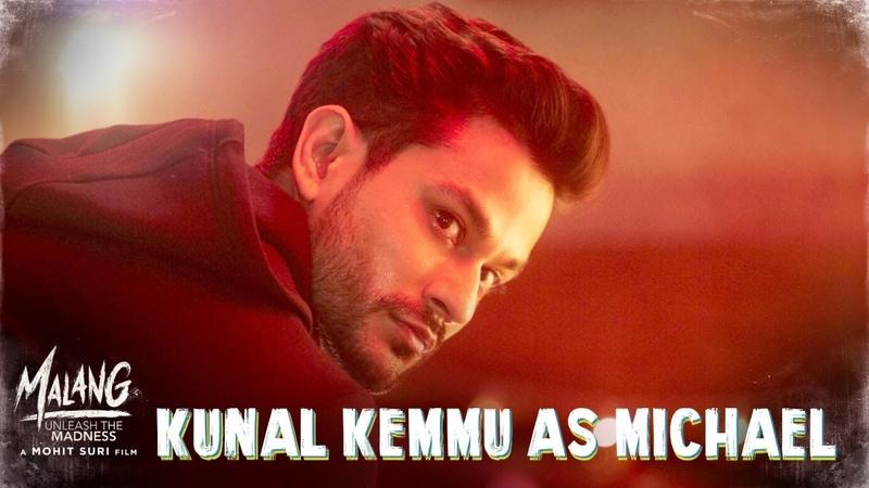 Malang Kunal Kemmu as Michael Rodrigues Aditya R K Disha P Anil K Kunal K Mohit S