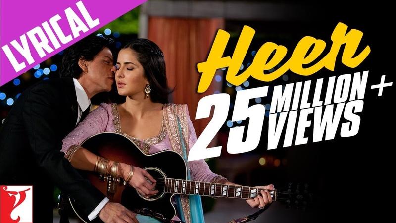 Lyrical Heer Full Song with Lyrics Jab Tak Hai Jaan Shah Rukh Khan Katrina Kaif Gulzar