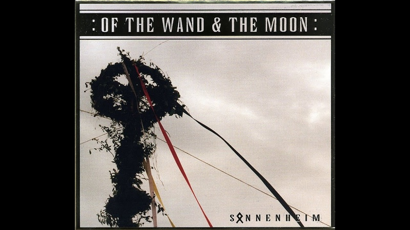 :Of The Wand The Moon: - Sonnenheim (FULL ALBUM) (2005)