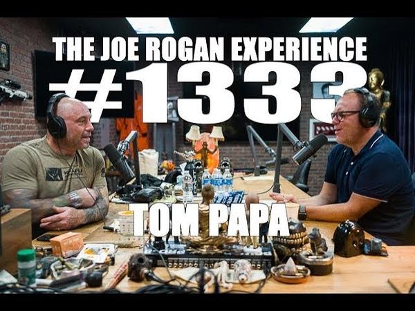 Joe Rogan Experience 1333 Tom Papa