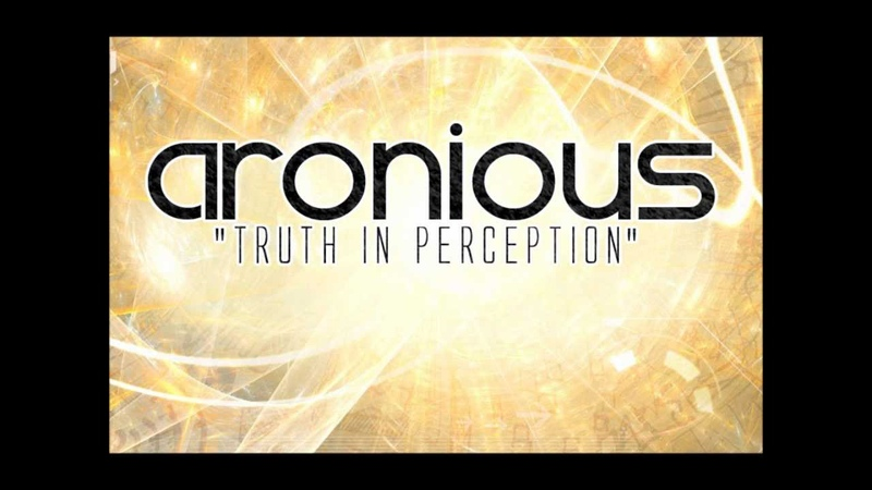 Aronious Truth In Perception HD