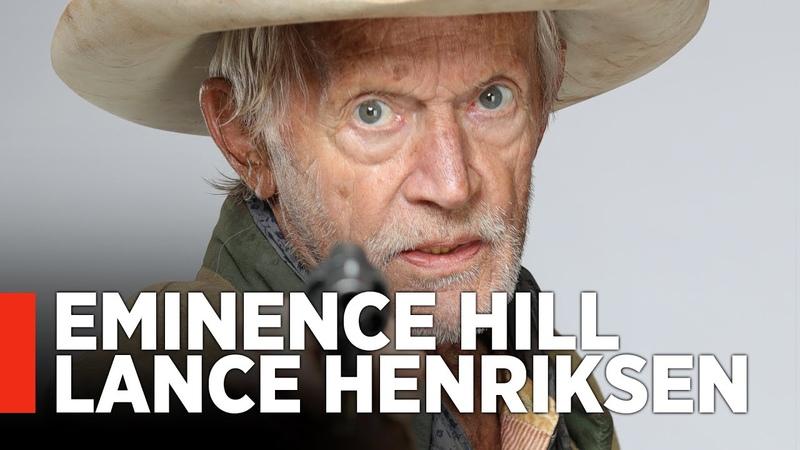 EMINENCE HILL - Exclusive Lance Henriksen Interview, Featurette
