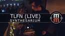 TLFN Synthesarium Live Session