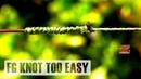 Nudo FG - Como hacerlo muy fácil - nudo para unir linea trenzada con lider de pesca
