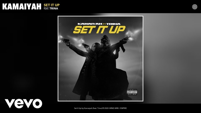 Kamaiyah Set It Up Audio ft Trina