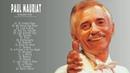 Paul Mauriat: Grandes éxitos de Paul Mauriat: Las Mejores Canciones de Paul Mauriat