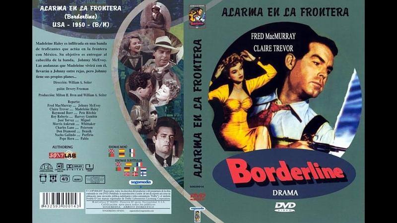 Grandes Clasicos en BN-Alarma en la frontera- *1950*