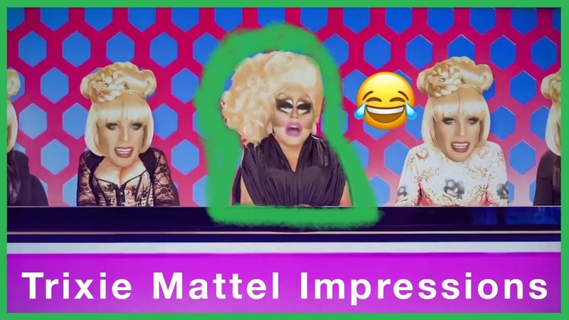 TRIXIE MATTEL DOING ACCENTS AND IMPRESSIONS HILARIOUS RUPAUL
