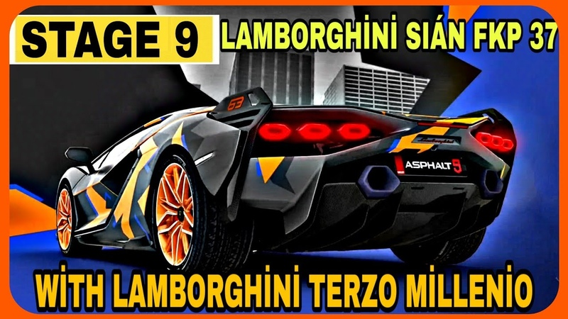 Asphalt 9 Special Event Lamborghini Sián FKP 37 STAGE 9 With Lamborghini terzo millenio