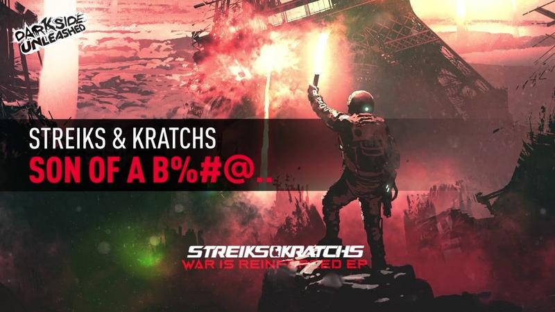 Streiks Kratchs Son of a B% @h