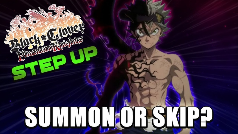 Black Clover Phantom Knights Summon Or Skip Black Asta Mereoleona Step Up Banners