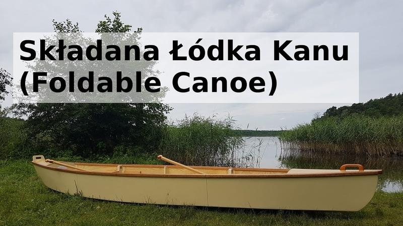 Składana Łódka Kanu Foldable Canoe