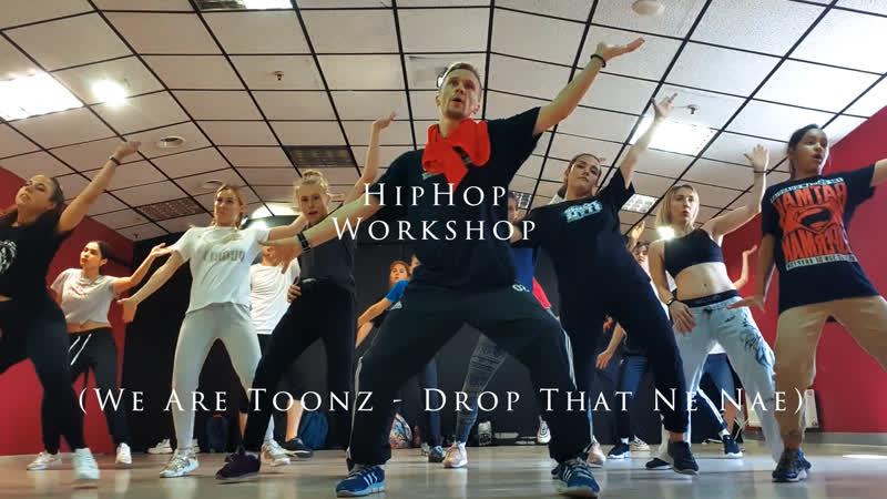 HipHop Workshop (We Are Toonz - Drop That Nae Nae)