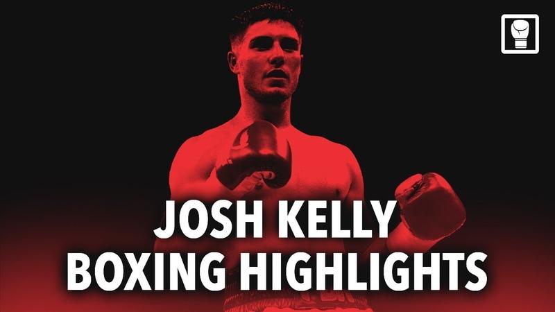 Josh Kelly / PBK - The Future of Boxing (2018 HD Highlights)
