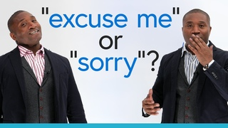 Basic English: How to use SORRY & EXCUSE ME