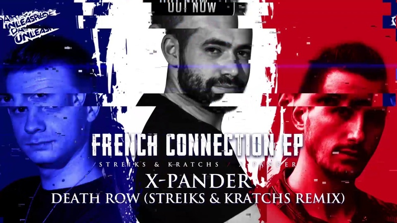 X Pander Death Row Streiks Kratchs Remix