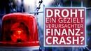 """""""Alarmstufe Rot Droht aktuell ein gezielt verursachter Finanz Crash 27 12 19 15445"""