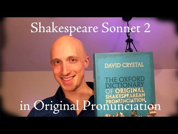Art. Shakespeare Sonnet 2 in Original Pronunciation (Intermediate)