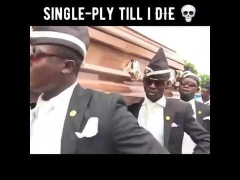 Single-ply till i DIE 💀 1 - Coffin dance