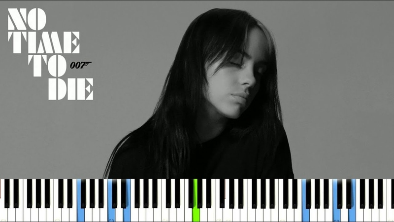 Billie Eilish No Time To Die Piano Sheets Ноты для пианино BillieEilish NoTimeToDie JamesBond