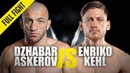 Dzhabar Askerov vs. Enriko Kehl | ONE Full Fight