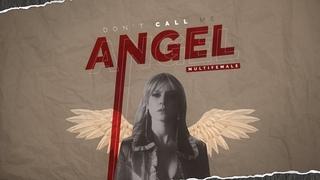 MultiFemale | Don't Call Me Angel
