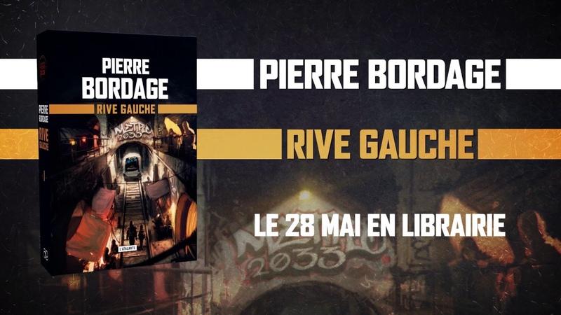 Rive Gauche || Pierre Bordage
