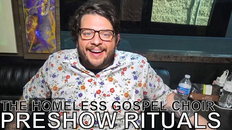The Homeless Gospel Choir - PRESHOW RITUALS Ep. 447