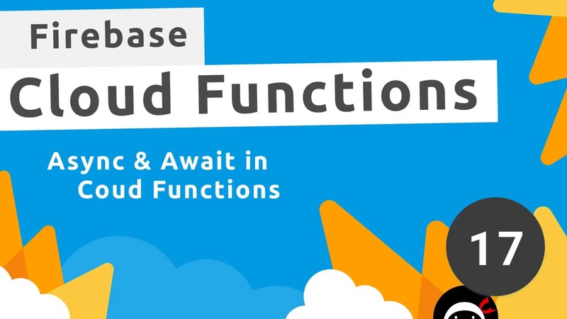 Firebase Functions Tutorial 17 Async Await