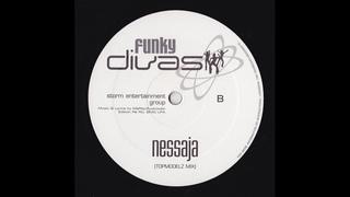 Funky Divas - Nessaja (Topmodelz Mix)