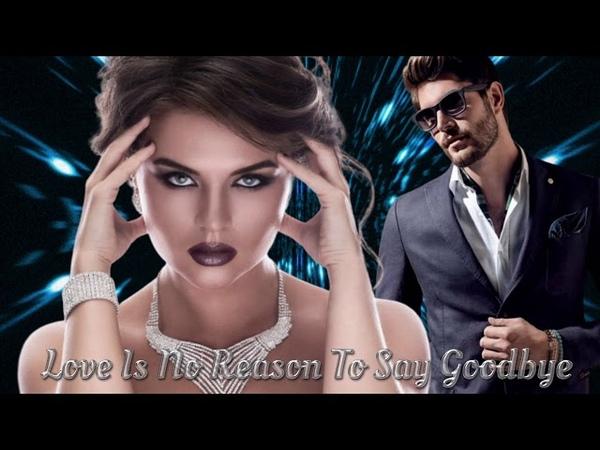 Brad Lake - Love Is No Reason To Say Goodbye (Slow Dance Mix) İtalo Disco