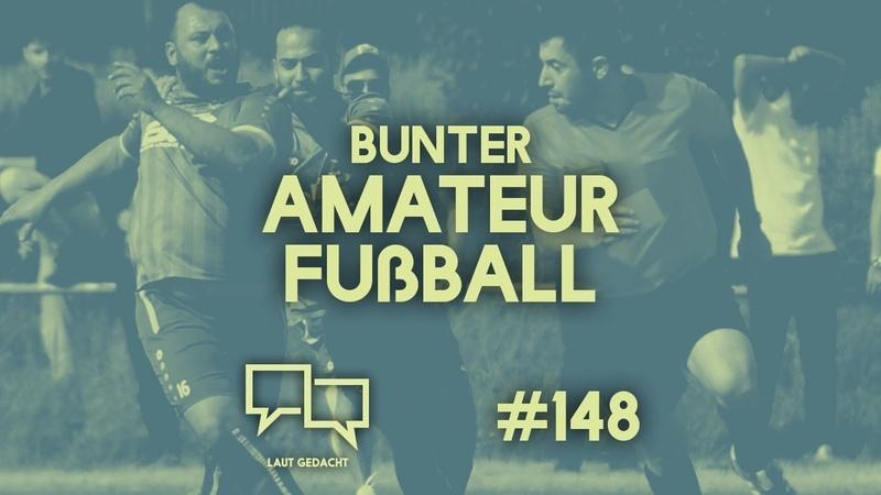 Bunter Amateurfußball Gewalt gegen Schiedsrichter Laut Gedacht 148