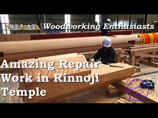 Amazing Repair Work in Rinnoji Temple, Whose Construction Dates Back to 1250