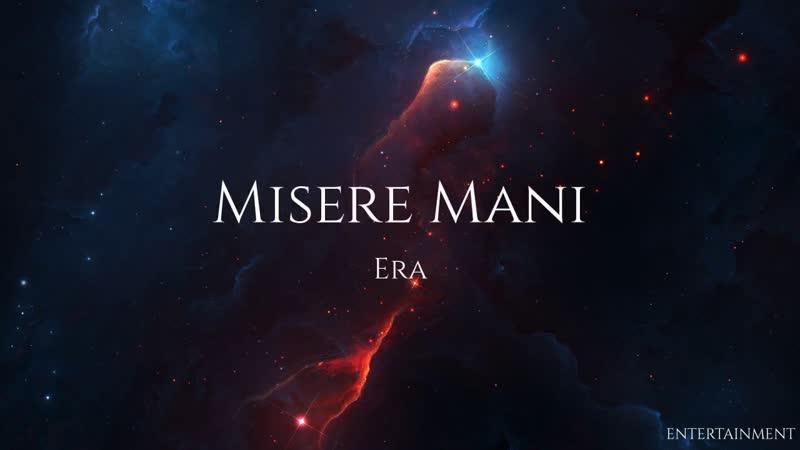 Era - Misere Mani (HD)