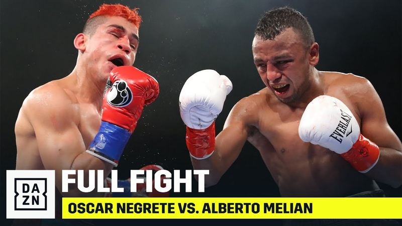 FULL FIGHT | Oscar Negrete vs. Alberto Melian