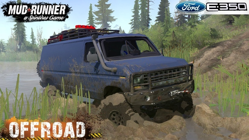 Spintires: MudRunner - FORD E-350 Swamp Road Driving