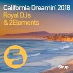 Royal DJs & 2Elements - California Dreamin' 2018