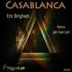 Eric Bingham - Casablanca