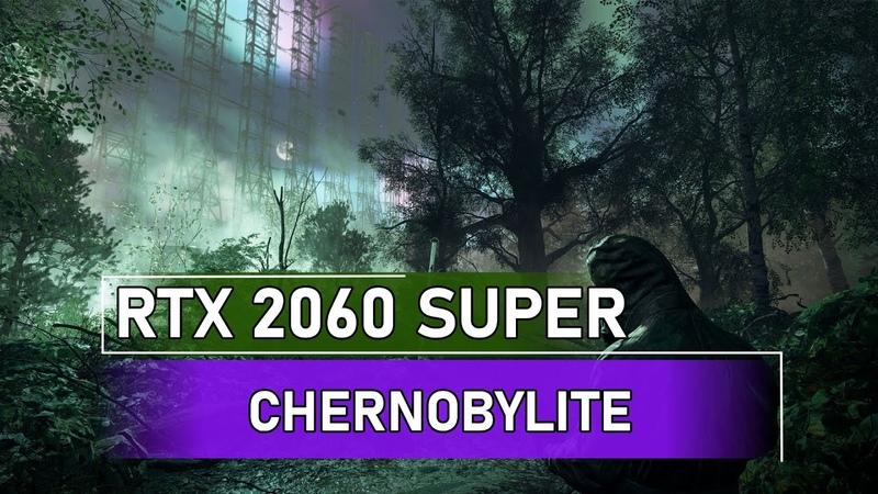 Chernobylite RTX 2060 Super FullHD ULTRA