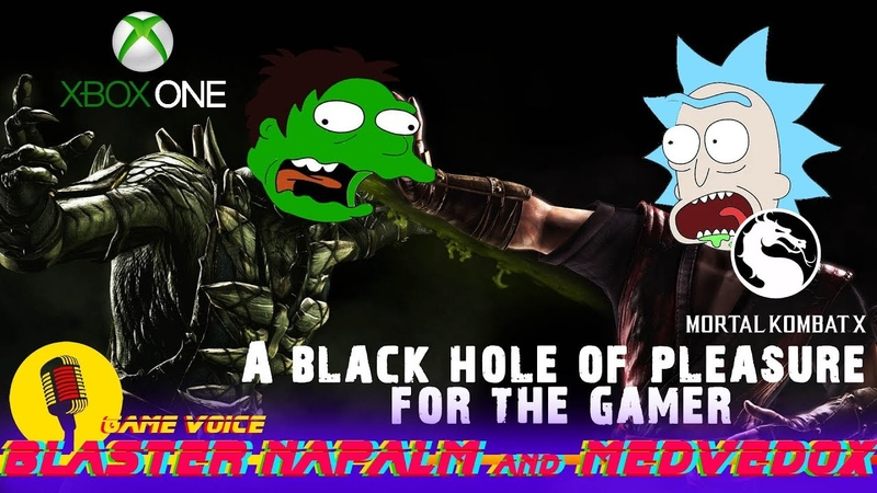 Mortal Kombat X A black hole of pleasure for the gamer BLASTER NAPALM and MEDVEDOX Xbox One Stream
