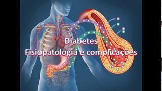 Diabetes : Fisiopatologia e complicações PARTE 01 ( Introdução )
